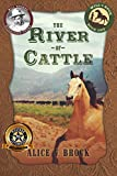 The River of Cattle (The Will & Buck Series Book 1)