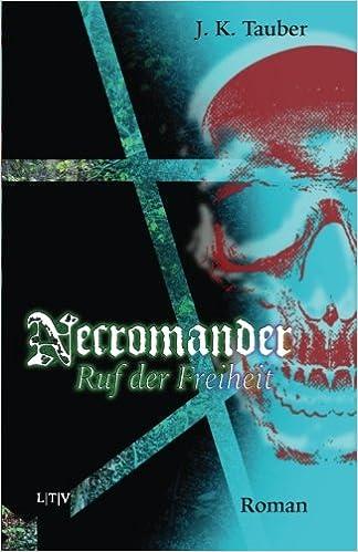 Book Necromander: Ruf der Freiheit: Volume 1