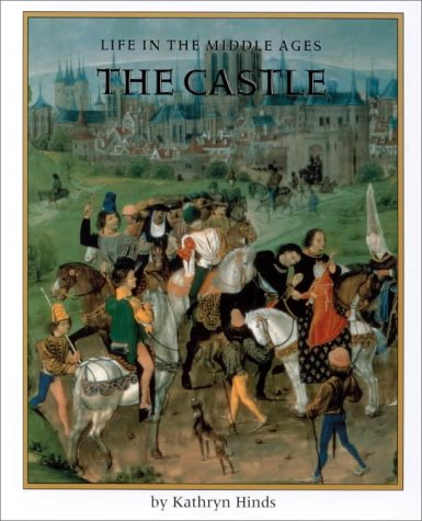 The Castle (Life in the Middle Ages)