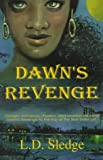 Dawn's Revenge, L. D. Sledge, 1889501530