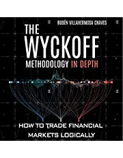 The Wyckoff Methodology in Depth: How to Trade Financial Markets Logically: Trading and Investing Course: Advanced Technical Analysis, Book 1