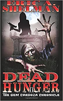 Dead Hunger II: The Gem Cardoza Chronicle: Volume 2