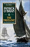 The Truelove: Aubrey/Maturin Series, Book 15