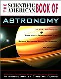 The Scientific American Book of Astronomy, Scientific American Editors, 1585742848