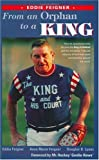 img - for From an Orphan to a King - Eddie Feigner book / textbook / text book