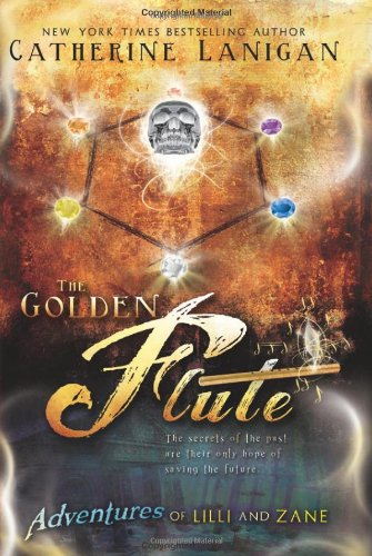 Read Online Adventures of Lilli and Zane: The Golden Flute ebook