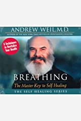 Breathing: The Master Key to Self Healing (The Self Healing Series) Audio CD