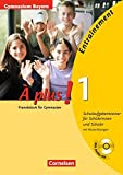 À plus! - Ausgabe 2004: Band 1 - Entraînement: Schulaufgabentrainer - Gymnasium Bayern: Arbeitsheft mit eingelegten Musterlösungen und CD