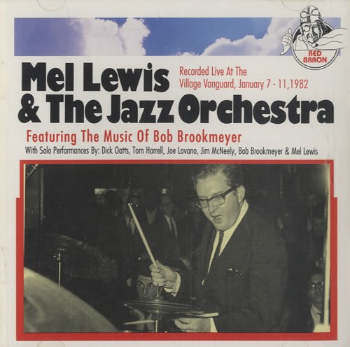 Mel Lewis & the Jazz Orchestra: Featuring the Music of Bob Brookmeyer by RED BARON