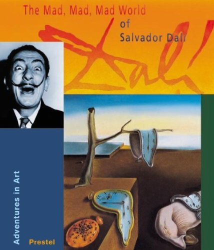 The Mad, Mad, Mad World of Salvador Dali: Adventures in Art ebook