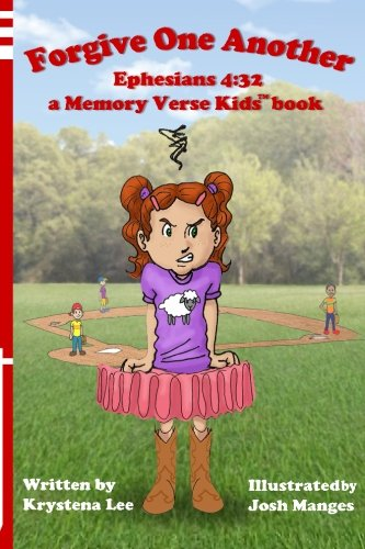 Forgive One Another - Ephesians 4:32 (Memory Verse Kids) (Volume 2)