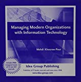 Managing Modern Organizations with Information Technology 9781591408239