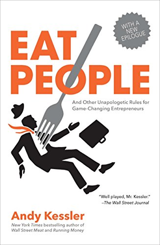 Image of Eat People: And Other Unapologetic Rules for Game-Changing Entrepreneurs