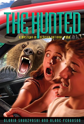 Mysteries in Our National Parks: The Hunted: A Mystery in Glacier National Park (Glacier Bears National Park)