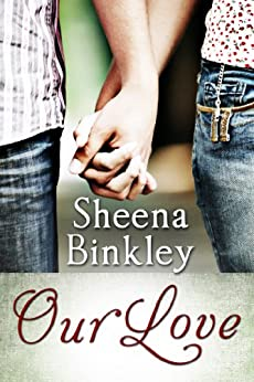 Our Love by [Binkley, Sheena]