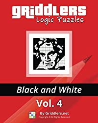 Griddlers Logic Puzzles: Black and White: Volume 4