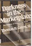 Darkness in the Marketplace: The Christian at Prayer in the World