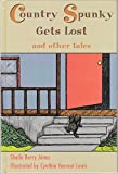 img - for Country Spunky Gets Lost and Other Tales book / textbook / text book