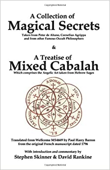 A Collection of Magical Secrets & A Treatise of Mixed Cabalah