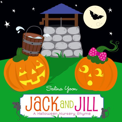 (Jack and Jill: A Halloween Nursery)