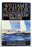 Racing Through Paradise, William F. Buckley, 0394557816