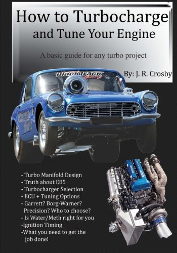 How to Turbocharge and Tune Your Engine: Amazon.es: J. R. Crosby: Libros en idiomas extranjeros