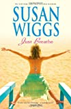 Just Breathe, Susan Wiggs, 077831538X