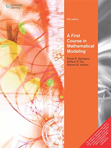 First Course In Mathematical Modeling (A First Course In Mathematical Modeling 5th Edition)