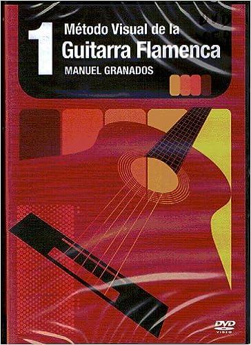 GRANADOS M. - Metodo Visual de la Guitarra Flamenca Vol.1 DVD ...