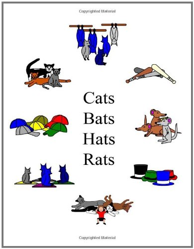 Cats Hats Bats Rats (The Single Sound System of Learning to Read)