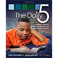The Daily 5: Fostering Literacy in the Elementary Grades