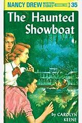 Nancy Drew 35: The Haunted Showboat (Nancy Drew Mysteries) Kindle Edition