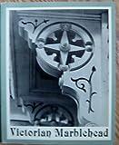 Victorian Marblehead, Gail P. Hercher, 093623024X