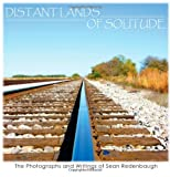 Distant Lands of Solitude the Photograp, Sean Redenbaugh, 1425963765