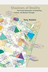 Shadows of Reality: The Fourth Dimension in Relativity, Cubism, and Modern Thought Hardcover