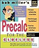 Bob Miller's Calc for the Clueless: Precalc (Bob Miller's Clueless Series)