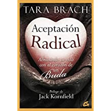 Aceptación radical (Spanish Edition)