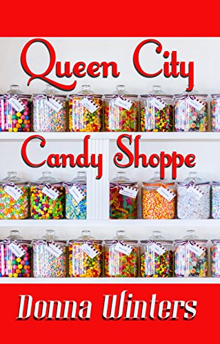 Queen City Candy Shoppe (Great Lakes Romances Book 7) by [Winters, Donna]
