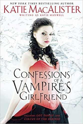 Book Confessions of a Vampire's Girlfriend by Katie Macalister (2010-11-02)