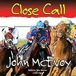 Close Call | John McEvoy
