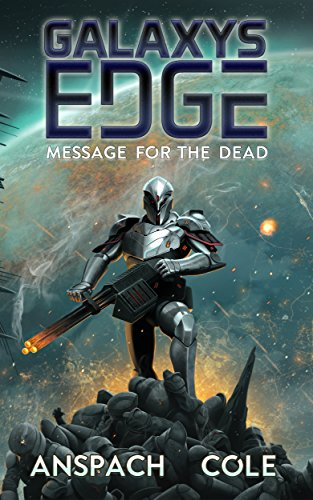 Edge Stake - Message for the Dead (Galaxy's Edge Book 8)