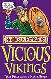 The Vicious Vikings (Horrible Histories)