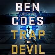 Trap the Devil: Dewey Andreas, Book 7 | Ben Coes