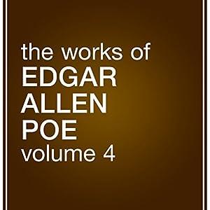 The Works of Edgar Allan Poe: Volume 4 Audiobook