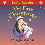 The First Christmas   Georgie Adams