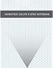 """Isometric Graph Paper Notebook: 200 Pages Sized 8.5"""" x 11"""" 
