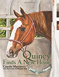 Quincy Finds a New Home (Quincy the Horse Books)