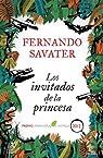 Los invitados de la princesa par Fernando Savater