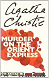 Murder on the Orient Express (Poirot) by Agatha Christie (2007-09-03)