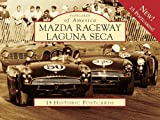 img - for Mazda Raceway Laguna Seca (Postcard of America) (Postcards of America) by Butch Noble (2009-04-29) book / textbook / text book